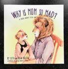 Image for the Why Is Mom So Mad? product