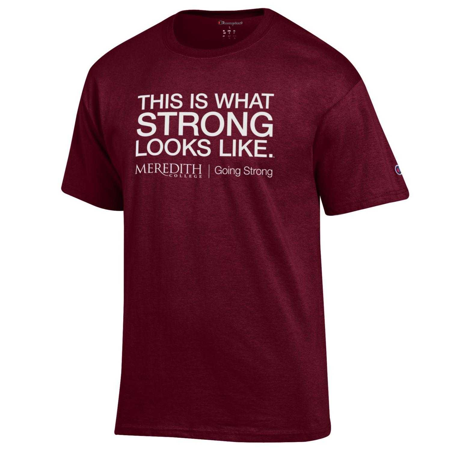 Image for the T-Shirt This is What Strong Looks Like Champion product
